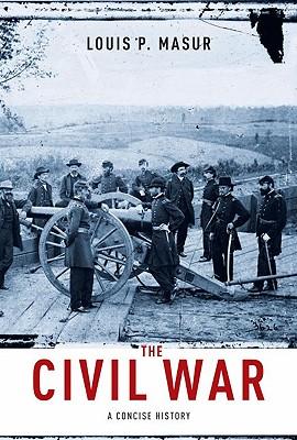 The Civil War By Masur, Louis P.